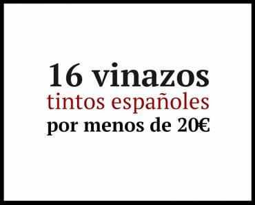 tintos españoles por menos de 20 €
