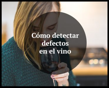 defectos en el vino