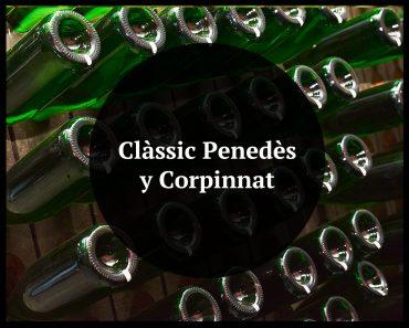 Classic Penedes y Corpinnat